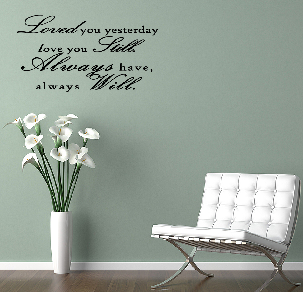 Yesterday Vinyl Wall Saying Decal Sticker Cute Romantic Quote Bedroom